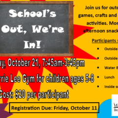 School's Out We're In – deadline extended to Wed, Oct 16