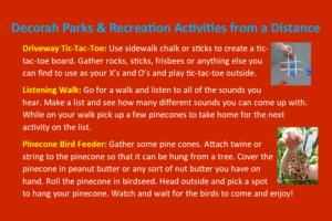 Driveway Tic-Tac-Toe, Listening Walk, Pinecone Bird Feeder