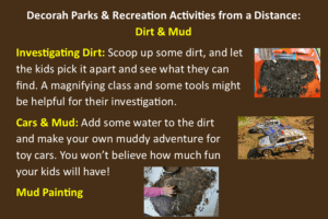 Fun with Dirt & Mud